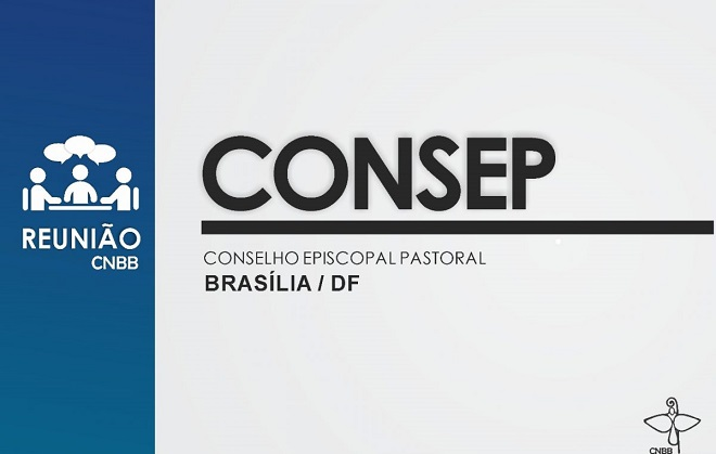 Campanhas da fraternidade são os principais destaques da reunião Consep