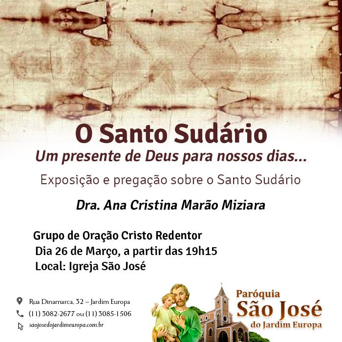 Exposição e pregação sobre o Santo Sudário