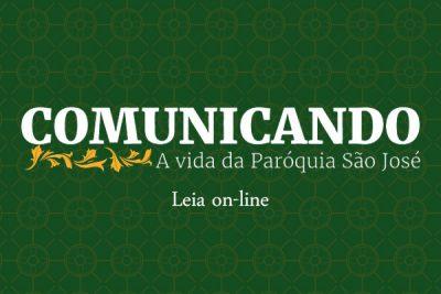 Acesse agora mesmo o Informativo Comunicando a Vida da Paróquia São José – Ed. Abr/2019