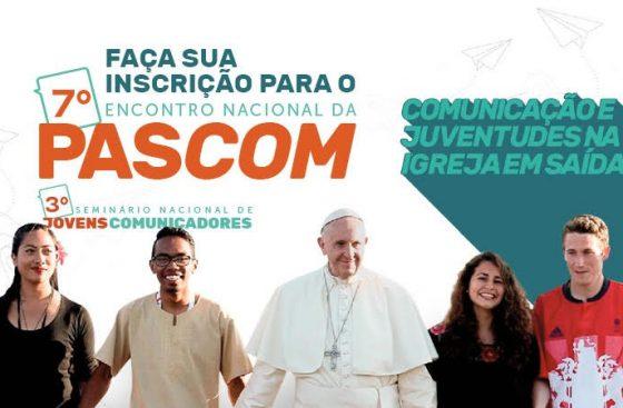 Pascom abre inscrições para o 7º Encontro Nacional e 3º Seminário de Jovens Comunicadores